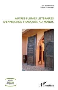 Rabia Redouane - Autres plumes littéraires d'expression française au Maroc.