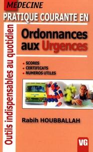 Rabih Houbballah - Pratique courante en ordonnances aux urgences.