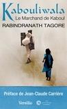 Rabindranath Tagore et Jean-Claude Carrière - Kabouliwala.