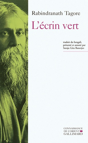 Rabindranath Tagore - L'écrin vert.