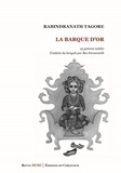 Rabindranath Tagore - La barque d'or.