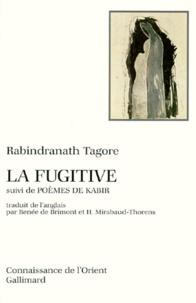 La fugitive suivi de Poèmes de Kabir.pdf