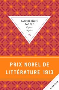 Rabindranath Tagore - Quatre chapitres.