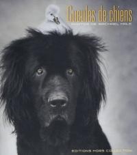 Rachael Hale - Gueules de chiens.