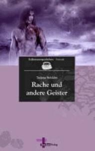 Rache und andere Geister - Kaffeepausengeschichten, Band 8 (Fantastik).