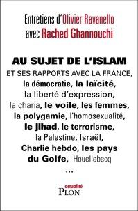Rached Ghannouchi et Olivier Ravanello - Au sujet de l'Islam.