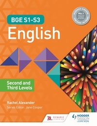 Rachel Alexander - BGE S1–S3 English: Second and Third Levels.
