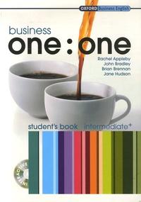 Rachel Appleby et John Bradley - Business one : one - Student's book intermediate+. 1 Cédérom