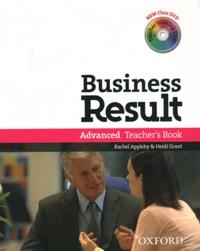Rachel Appleby et Heidi Grant - Business Result - Advanced, teacher's book. 2 DVD