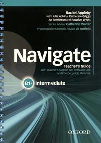 Rachel Appleby - Navigate Intermediate B1+ - Teacher's Guide. 1 Cédérom