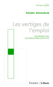 LES VERTIGES DE LEMPLOI. Lentreprise face aux réductions deffectifs.pdf