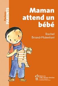 Rachel Briand-Malenfant - Maman attend un bébé.