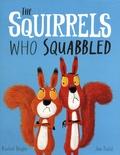 Rachel Bright et Jim Field - The Squirrels Who Squabbled.
