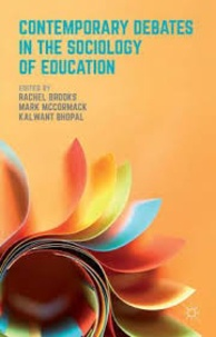 Rachel Brooks et Mark McCormack - Contemporary Debates in the Sociology of Education.