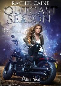 Rachel Caine - Outcast Season 1 : Indésirable - Outcast Season #1.