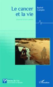Le cancer et la vie - Journal dune année.pdf