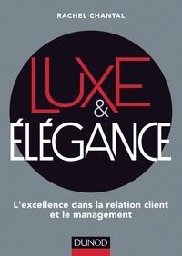 Rachel Chantal - Luxe et Elégance - L'excellence dans la relation client et le management.