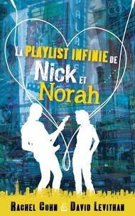 Rachel Cohn - La playlist infinie de Nick et Norah.