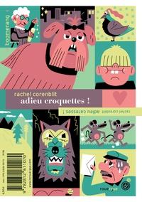 Rachel Corenblit - Adieu croquettes ! Adieu caresses !.
