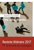 Rachel Corenblit - Les attachants.