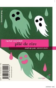Rachel Corenblit - Plié de rire / Vert de peur.