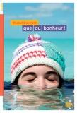 Rachel Corenblit - Que du bonheur !.