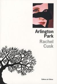 Rachel Cusk - Arlington Park.