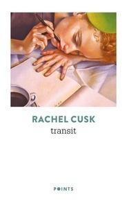 Rachel Cusk - Transit.