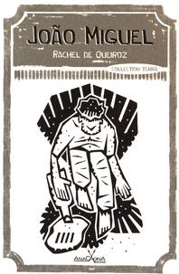 Rachel de Queiroz - João Miguel.