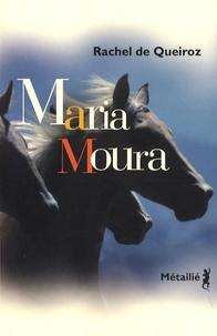 Rachel de Queiroz - Maria Moura.
