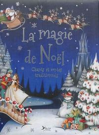 Rachel Elliot - La magie de Noël - Chants et contes traditionnels.