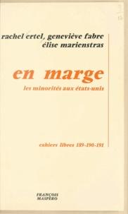 Rachel Ertel et Geneviève Fabre - En marge - Sur les minorités aux États-Unis.