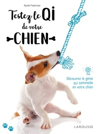 Testez le QI de votre chien - Découvrez le génie qui sommeille en votre chien!.pdf