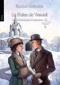 Rachel Fleurotte - Les Uchroniques Comtoises 2 : La Foire de Vesoul, les Uchroniques Comtoises 2 - 2020.
