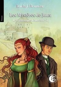 Rachel Fleurotte - Les Uchroniques Comtoises 1 : Les Mystères de Joux, les Uchroniques Comtoises 1 - 2020.