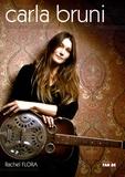 Rachel Flora - Carla Bruni.