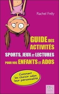 Deedr.fr Guide des activités - Sports, jeux et lectures pour vos enfants et ados : comment les choisir selon leur personnalité Image