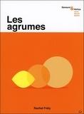 Rachel Frély - Les agrumes.