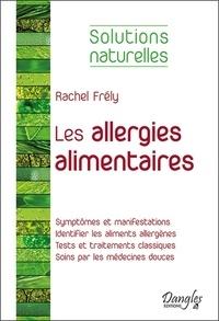 Rachel Frély - Les allergies alimentaires.