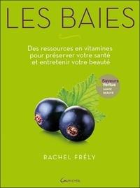 Rachel Frély - Les baies.