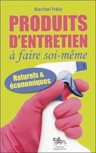 Produits dentretien à faire soi-même - Naturels et économiques.pdf