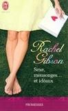 Rachel Gibson - Sexe, mensonges... et idéaux.