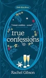 Rachel Gibson - True Confessions.
