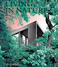 Rachel Giles - Living in Nature - Contemporary houses in the natural world.
