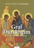 Rachel Goettmann et Alphonse Goettmann - Graf Dürckheim - Images et aphorismes.
