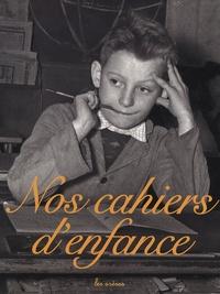 Rachel Grunstein et Henri Mérou - Nos cahiers d'enfance Coffret en 3 volumes : Cahiers d'écriture ; Cahiers de l'école rurale ; Cahiers de géographie.