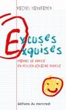Rachel Hausfater - Excuses exquises - Manuel de survie en milieu scolaire hostile.