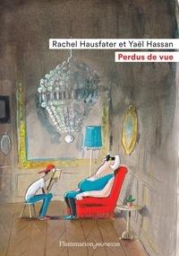 Rachel Hausfater et Yaël Hassan - Perdus de vue.