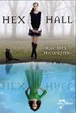 Rachel Hawkins - Hex Hall Tome 1 : .