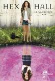 Rachel Hawkins - Hex Hall Tome 3 : Le sacrifice.